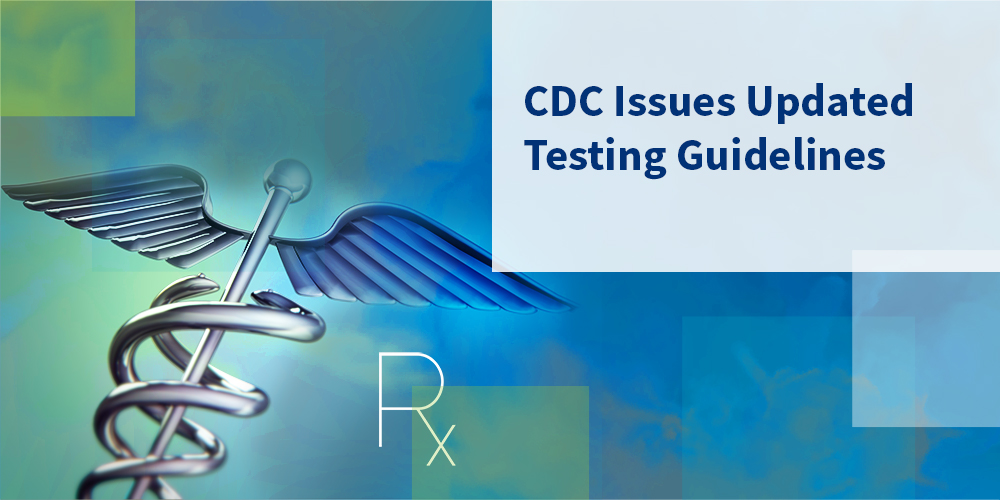 Cdc Issues Updated Testing Guidelines