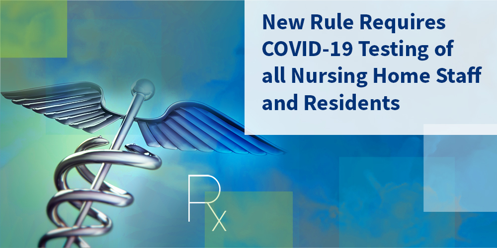New Rule Requires Covid 19 Testing Of All Nursing Home Staff And Residents