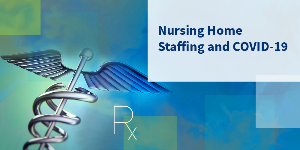Nursing Home Staffing And Covid 19