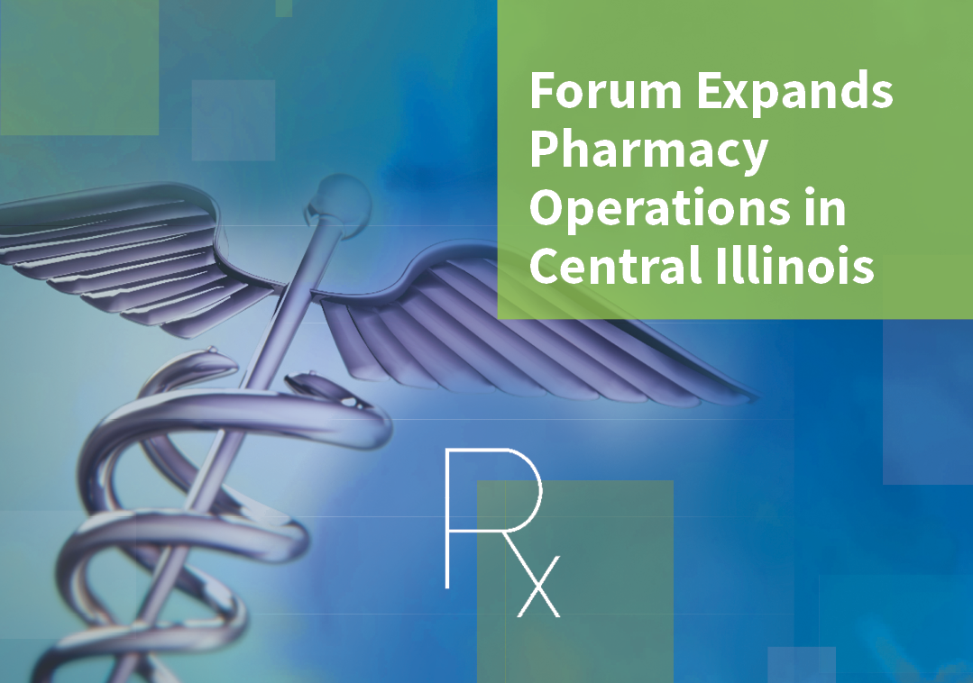 Forum Expands Pharmacy Operations Final